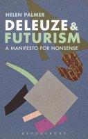 Palmer, Helen - Deleuze and Futurism - 9781472534286 - V9781472534286