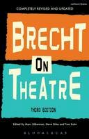 Brecht Bertolt - BRECHT ON THEATRE 3RD EDITION - 9781472558619 - V9781472558619