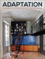 Brooker, Graeme - Adaptation Strategies for Interior Architecture and Design (Required Reading Range) - 9781472567130 - V9781472567130
