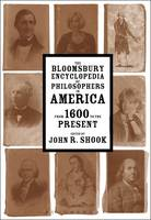 John R. Shook - The Bloomsbury Encyclopedia of Philosophers in America - 9781472570543 - V9781472570543