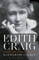 Cockin, Katharine - Edith Craig and the Theatres of Art - 9781472570611 - V9781472570611