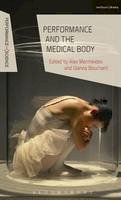- Performance and the Medical Body - 9781472570789 - V9781472570789