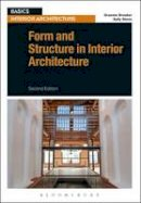 Brooker, Graeme; Stone, Sally - Form and Structure in Interior Architecture - 9781472572653 - V9781472572653