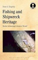 Kingsley, Sean A. - Fishing and Shipwreck Heritage - 9781472573605 - V9781472573605