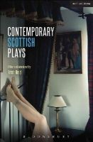 Beaton, Alistair, Drummond, Rob, Pearson, Morna, Hurley, Kieran, Neilson, Anthony - Contemporary Scottish Plays: Caledonia; Bullet Catch; The Artist Man and Mother Woman; Narrative; Rantin' (Play Anthologies) - 9781472574435 - V9781472574435