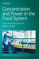 Howard, Philip H. - Concentration and Power in the Food System - 9781472581112 - V9781472581112