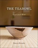 Kemske, Bonnie - The Teabowl: East and West - 9781472585608 - V9781472585608