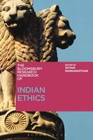 Shyam Ranganathan - The Bloomsbury Research Handbook of Indian Ethics (Bloomsbury Research Handbooks in Asian Philosophy) - 9781472587770 - V9781472587770