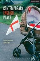 Bloomsbury - Contemporary English Plays: Eden's Empire; Alaska; Shades; A Day at the Racists; The Westbridge (Play Anthologies) - 9781472587985 - V9781472587985