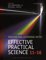 Stephen Poliakoff - Enhancing Learning with Effective Practical Science 11-16 - 9781472592286 - V9781472592286