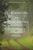 Prentiss, Sean, Wilkins, Joe - Environmental and Nature Writing: A Writer's Guide and Anthology - 9781472592521 - V9781472592521