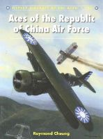 Cheung, Raymond - Aces of the Republic of China Air Force (Aircraft of the Aces) - 9781472805614 - V9781472805614