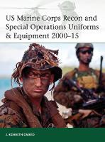 Eward, J. Kenneth - Us Marine Corps Recon and Special Operations Uniforms & Equipment 2000-15 - 9781472806789 - V9781472806789