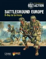Warlord Games - Bolt Action: Battleground Europe: D-Day to Germany - 9781472807380 - V9781472807380
