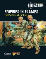 Games, Warlord - Bolt Action: Empires in Flames: The Pacific and Far East - 9781472807403 - V9781472807403