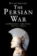Shepherd, William - The Persian War. A Military History.  - 9781472808639 - V9781472808639