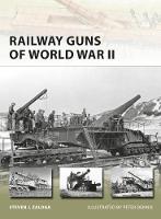 Zaloga, Steven J. - Railway Guns of World War II - 9781472810687 - V9781472810687