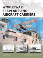 Lardas, Mark - World War I Seaplane and Aircraft Carriers (New Vanguard) - 9781472813787 - V9781472813787