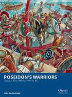 Lambshead, John - Poseidon's Warriors: Classical Naval Warfare 480-31 BC (Osprey Wargames) - 9781472814180 - V9781472814180