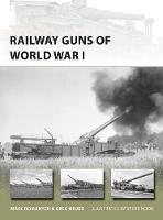 Romanych, Marc, Heuer, Greg - Railway Guns of World War I (New Vanguard) - 9781472816399 - V9781472816399