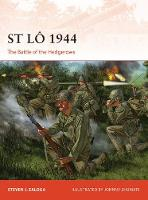 Zaloga, Steven J. - St Lô 1944: The Battle of the Hedgerows (Campaign) - 9781472816931 - V9781472816931