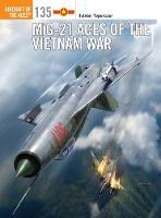 Toperczer, István - MiG-21 Aces of the Vietnam War (Aircraft of the Aces) - 9781472823564 - V9781472823564