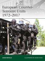 Neville, Leigh - European Counter-Terrorist Units 1972-2017 (Elite) - 9781472825278 - V9781472825278