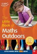 Terry Gould - The Little Book of Maths Outdoors - 9781472902559 - KSS0001863