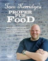 Kerridge, Tom - Tom Kerridge Proper Pub Food - 9781472903532 - V9781472903532