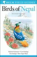Grimmett, Richard, Inskipp, Carol, Inskipp, Tim, Baral, Hem Sagar - Birds of Nepal: Revised Edition (Helm Field Guides) - 9781472905710 - V9781472905710