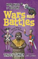 Tracey Turner - Hard Nuts of History: Wars and Battles - 9781472910943 - V9781472910943