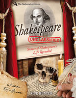 Hunter, Nick - The National Archives: Shakespeare Unclassified - 9781472915405 - V9781472915405