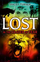 Turner, Tracey - Lost... in the Crater of Fear - 9781472915443 - V9781472915443