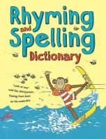 Thomson, Ruth, Corbett, Pie - Rhyming and Spelling Dictionary - 9781472916396 - V9781472916396