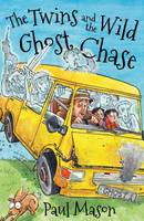 Paul Mason - The Twins and the Wild Ghost Chase (Black Cats) - 9781472916549 - V9781472916549