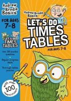 Brodie, Andrew - Let's Do Times Tables 7-8 - 9781472916648 - V9781472916648