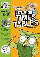 Brodie, Andrew - Let's Do Times Tables 8-9 - 9781472916655 - V9781472916655