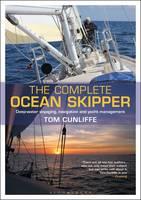 Cunliffe, Tom - The Complete Ocean Skipper - 9781472918130 - V9781472918130