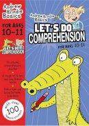 Brodie, Andrew - Let's Do Comprehension 10-11: 10-11 - 9781472919571 - V9781472919571