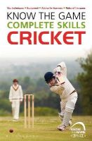 Sellers, Luke - Know the Game: Complete skills: Cricket - 9781472919588 - V9781472919588