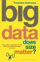 Harkness, Timandra - Big Data: Does Size Matter? - 9781472920072 - V9781472920072