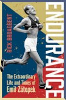 - Endurance: The Extraordinary Life and Times of Emil Zátopek (Wisden Sports Writing) - 9781472920225 - V9781472920225