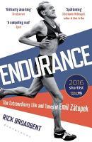 Broadbent, Rick - Endurance: The Extraordinary Life and Times of Emil Zatopek (Wisden Sports Writing) - 9781472920232 - V9781472920232