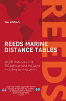Delmar-Morgan, Miranda - Reeds Marine Distance Tables - 9781472921567 - V9781472921567