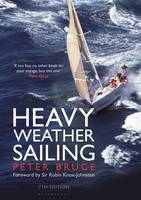 Bruce, Peter - Heavy Weather Sailing 7th edition - 9781472923196 - V9781472923196