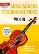Hussey, Christopher - Abracadabra Performance Pieces: Violin - 9781472923608 - V9781472923608