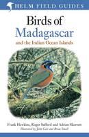 Safford, Roger; Skerrett, Adrian; Hawkins, Frank - Birds of Madagascar and the Indian Ocean Islands - 9781472924094 - V9781472924094