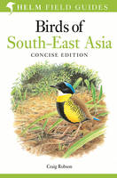 Robson, Craig - Birds of South-East Asia - 9781472924230 - V9781472924230