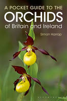 Harrap, Simon - Pocket Guide to the Orchids of Britain and Ireland - 9781472924858 - V9781472924858