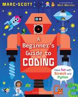 Scott, Marc A. - A Beginner's Guide to Coding - 9781472928641 - V9781472928641